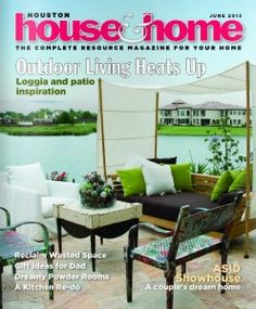 Sharon Staley featured in June 2013 Issue of Houston House and Home Attached (June 2013).