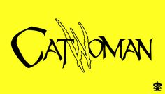 2011 The New 52 Catwoman Comic Title Logo By HappyBirthdayRoboto