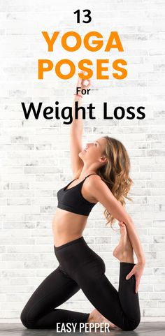 Looking to lose weight fast, then these 13 Yoga Poses for Weight Loss can certainly help you lose belly fat fast naturally plus If you are a beginner, Several Yoga For Beginners Tips are available to help you get started.   Yoga Workout For Weight Loss   Yoga To Lose Belly Fat #YogaForWeightLoss #YogaWorkoutForWeightLoss #LoseBellyFat #EasyPepper