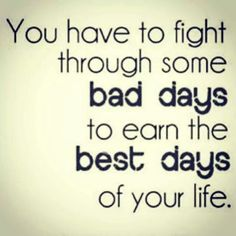 Have to get through the tough times first