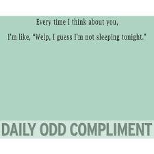 daily odd compliment - Google Search