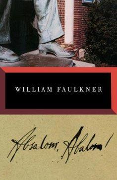 Faulkner's Absalom, Absalom!: A Great Southern Novel
