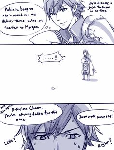 """""""WHY DO YOU MAKE PITFALLS ALL AROUND CAMP, MORGAN?!"""" --Robin scolding Morgan as Chrom recovers from a broken body"""