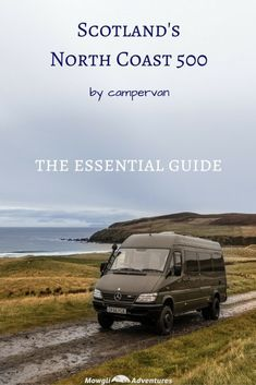 Are you planning on driving Scotland's North Coast Check out our essential guide to driving the by camper van before you set off. Read the full article here: Scotland Travel Guide, Scotland Road Trip, Europe Travel Tips, Travel Advice, European Travel, Travel Ideas, Camping Scotland, Visiting Scotland, Travel Destinations