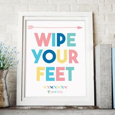 Wipe Your Feet, Print, Home Decor Print, Wall Art, Kids Reminder Poster, Kids Room, Printable Art, House Sayings, Digital Download by NulookDesign on Etsy