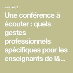 Une conférence à écouter : quels gestes professionnels spécifiques pour les enseignants de l'école maternelle ? - CRDP du Limousin - Académie de Limoges : des ressources pédagogiques pour enseigner