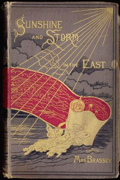 Sunshine and Storm in the East, or Cruises to Cyprus and Constantinople....  Lady Brassey    1880
