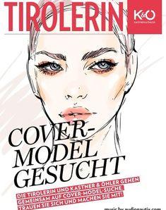 Die TIROLERIN geht gemeinsam mit Kastner & Öhler auf Covermodel-Suche. Machen Sie mit! Cover, Movie Posters, Confident Woman, Health And Fitness, Searching, Film Poster, Billboard, Film Posters