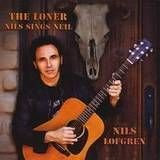 The Loner: Nils Sings Neil [CD]