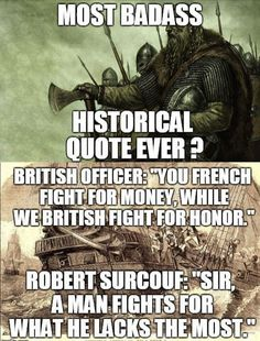French corsair Robert Surcouf with british ship Kent in 1800 Great Quote Military Quotes, Military Humor, Stupid Funny, Funny Jokes, Hilarious, Funny Insults, Funny Tweets, Wisdom Quotes, Life Quotes
