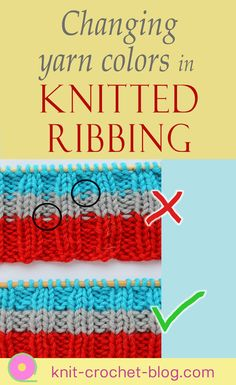 How to change yarn colors when knitting ribbing so you don't get ugly purl bumps. This easy tutorial shows you how. Create clean stripes in your ribbing when knitting socks, mittens, beanies, cardigans etc. #knitting #knittingtutorial
