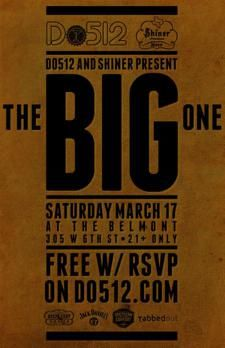 #SXparty Do512 & Shiner Beer Present: The BIG One.