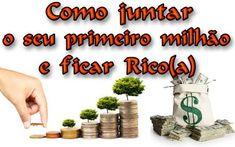 Como juntar o seu 1º Milhão e ficar Rico(a), Veja em detalhes no site http://www.mpsnet.net/loja/index.asp?loja=1&link=VerProduto&Produto=562 #cursos
