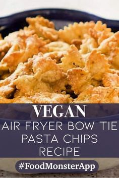 Air Fryer Bow Tie Pasta Chips [Vegan] This is such a cute snack and a nice change of pace from pretzels and chips. The pasta crisps up and the flavors remind me a little of an Italian-style cheese cracker. Air Fryer Recipes Appetizers, Air Fryer Recipes Snacks, Air Fryer Recipes Vegetarian, Air Fryer Recipes Low Carb, Air Fryer Recipes Breakfast, Vegan Recipes, Easy Recipes, Actifry Recipes, Snack Recipes