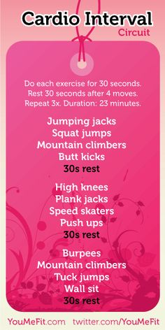 Wendi hamel via Stephanie Parker This fast-paced cardio circuit is inspired by Insanity's Pure Cardio video. Set an interval timer or a timer app for 15 rounds of 30-second intervals. Do 30 seconds of each exercise and rest after every 4 moves. Repeat 3x for a 23-minutes cardio routine.