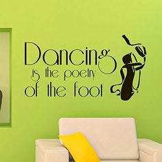 Wall Vinyl Decal Quote Sticker Home Decor Art Mural Dance is a poetry of the foot Z505 WisdomDecalHouse http://www.amazon.com/dp/B00OBDZHVO/ref=cm_sw_r_pi_dp_E7Rnub1HH31KA