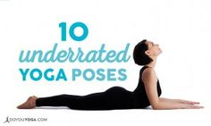 10-underrated-yoga-poses-to-incorporate-in-your-practice.jpg