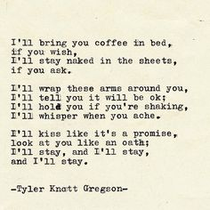 Typewriter Series by Tyler Knott Gregson A favorite poet of mine. I just wish words like this got uttered, and were meant. I'm tired of hurting. Poem Quotes, Words Quotes, Life Quotes, Sayings, Qoutes, The Words, Pretty Words, Beautiful Words, R M Drake