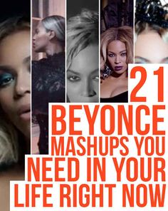 21 Beyoncé Mashups You Need In Your Life Right Now