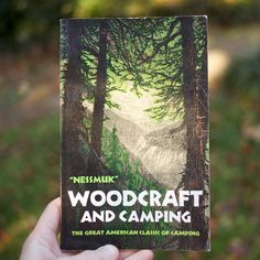 From our library: Woodcraft and Camping by George Washington Sears. An immediate hit when first published in Woodcraft outlines the practical lessons, gear and anecdotes of a Sears. Camping Books, Camping Crafts, Camping With Kids, Family Camping, Camping Ideas, Bushcraft, Types Of Fire, Outdoor Tools, Outdoor Life