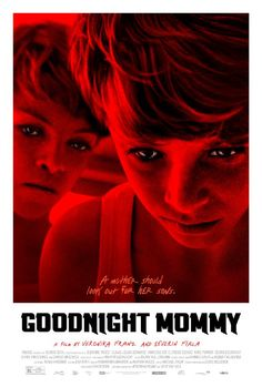 Watch goodnight mommy movie online full hd version directly from your. Goodnight mommy is about two young twin boys who live in. Horror Movie Posters, Best Horror Movies, Scary Movies, Cinema Posters, Horror Films, Film Posters, Indie Movies, Hd Movies, Movies To Watch