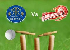 Rajasthan Royals VS Delhi Daredevils Live IPL Score Highlights: Today's 2014 Indian Premier League (IPL) match between the Delhi Daredevilss (DD) and Rajasthan Royals(RR) IPL match scheduled at Sat, May 2014 at IST) Ipl Live, Match Score, Match Schedule, Daredevil, Pune, Premier League, Cricket, Warriors