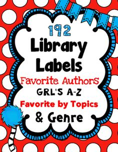 ~Library Labels-  sorted by authors, guided reading levels a-z, genre, and favorite topics. ~Now Editable in ppt. !!*Favorite Authors*~Patricia Polacco~C.S. Lewis~Andrew Clements~Louis Sachar~Dr. Seuss~Judy Blume~Rick Riordan~Roald Dahl~Beverly Cleary~Louis Numeroff~Jerry Spinelli~Gary Paulsen~Kate DiCamillo~Gordon Korman~Sharon Creech~Jean Craighead George~Dave Pilkey~Katherine Patterson~Diane deGroat~Mo Williams~Gail Gibbons~Steven Kellogg~Tomie dePaola~Kevin Henkes~Jan Brett~Laura…