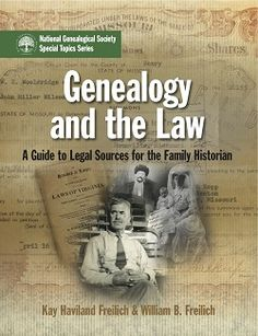 Genealogy and the Law guides readers through the variety of legal sources that genealogists need in order to explain many of the events that occurred in their ancestors' lives. Land ownership, estate administration, and taxation are a few of the many aspects of life that cannot be fully understood without knowledge of the law in effect at the time. The authors, Kay Haviland Freilich and William B. Freilich, an award-winning