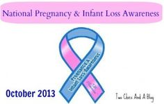 Pregnancy and infant loss awareness. October 15th. Miscarriage, stillbirth, infant death, healing