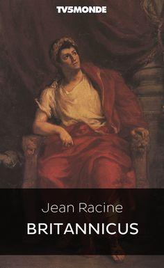 "Bibliothèque Numérique #TV5MONDE - Jean Racine, ""Britannicus"""