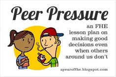 Resisting Peer Pressure FHE lesson by ayearoffhe.blogsp... Fhe Lessons, Object Lessons, Family Home Evening Lessons, Peer Pressure, Lds Church, Church Ideas, Church Activities, Family Activities, Visiting Teaching
