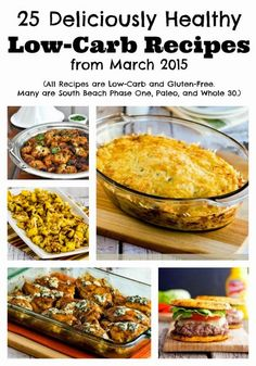 25 Deliciously Healthy Low-Carb Recipes from March 2015 (Gluten-Free, SBD, Paleo, Whole 30)