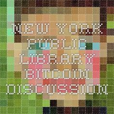 New York Public Library Bitcoin Discussion