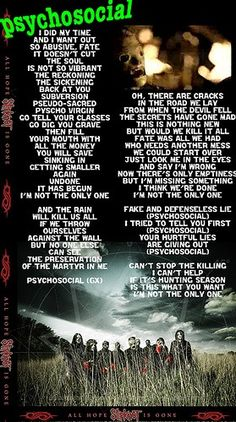 Slipknot - Psychosocial ❤ One of my absolute favorite songs! Love singing this song. my fav song hands down!!!!!!