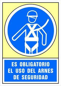 Señal es obligatorio el uso del arnés de seguridad
