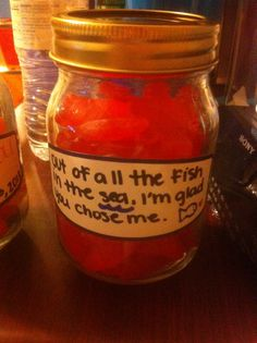 Just a cute Christmas gift for boyfriend or who you're dating. It's Swedish Fish in the jar. :) Gold Fish would work too. But I figured candy is better. :) Could work as a anniversary gift, or a just because gift