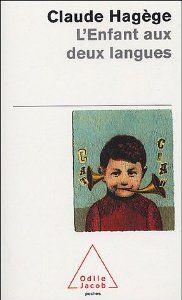 L'enfant aux deux langues: Amazon.fr: Claude Hagège: Livres