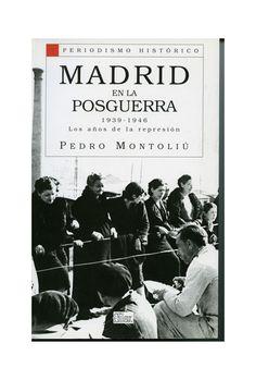 Madrid en la Posguerra 1939-1946