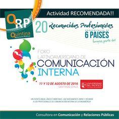Te esperamos en #Chile para compartir la mayor experiencia de #comunicacioninterna de #latinoamerica #QuintinaRRPP