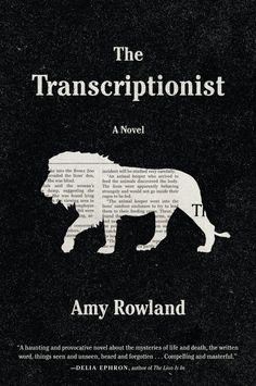 The Transcriptionist by Amy Rowland; design by Keith Hayes (Algonquin Books / May 2014)