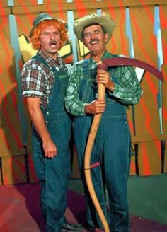 Hee Haw.-where oh where are you tonight...