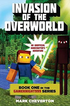 Invasion of the Overworld: Book One in the Gameknight999 Series: An Unofficial Minecrafter's Adventure by Mark Cheverton http://www.amazon.com/dp/1632207117/ref=cm_sw_r_pi_dp_ybquub0P2K8JP