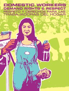 Domestic Workers Demand Rights & Respect design poster #activism