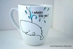 i whaley love you hand painted mug by marthepinaire on Etsy, $10.00