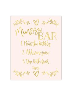 "Our foil printed Mimosa Bar sign is perfect to place at a mimosa bar you are having for a wedding, party, or bridal shower. It's printed with gold, rose gold or silver foil on your choice of premium thick cardstock paper.  Sizes: 5″x7″ or 8""x10"" Paper Color Choices: white, cream, kraft, black, navy, aqua, mint, hot pink, light pink or pale pink Printed with real foil in gold, rose gold or silver Printed on thick 100 lb. premium cardstock paper Frame not included Ships in a flat protective…"