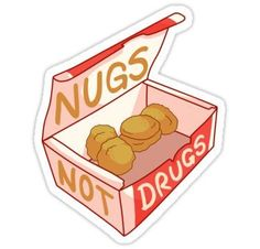 """""Nugs Not Drugs"""" Stickers by dubthedweeb Stickers Cool, Bubble Stickers, Food Stickers, Meme Stickers, Snapchat Stickers, Phone Stickers, Printable Stickers, Preppy Stickers, Brand Stickers"