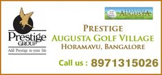 Prestige Augusta Golf Village presented by Prestige Constructions which is actually a unique concept in ultra-luxury villas designing.  http://www.prestigeaugustagolfvillage.in