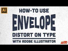 How-to Use Envelope Distort on Type in Adobe Illustrator Tutorial - YouTube