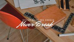 Design-Rules-You-Should-Never-Break