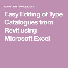 Easy Editing of Type Catalogues from Revit using Microsoft Excel